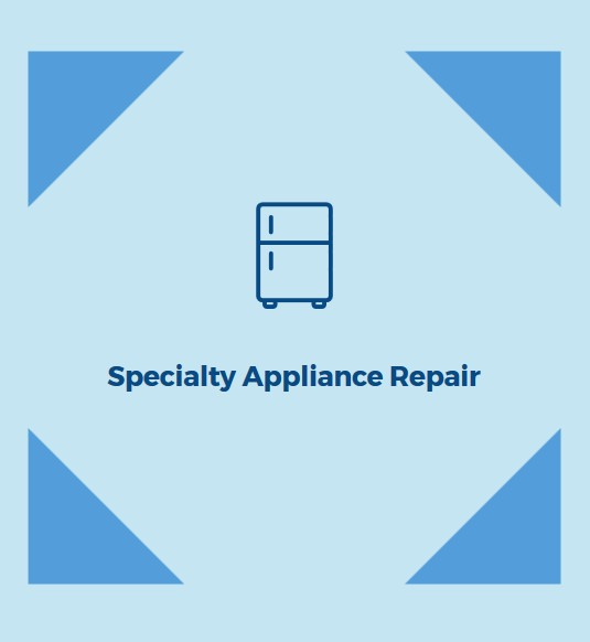 Specialty Appliance Repair for Appliance Repair in Tampa, FL